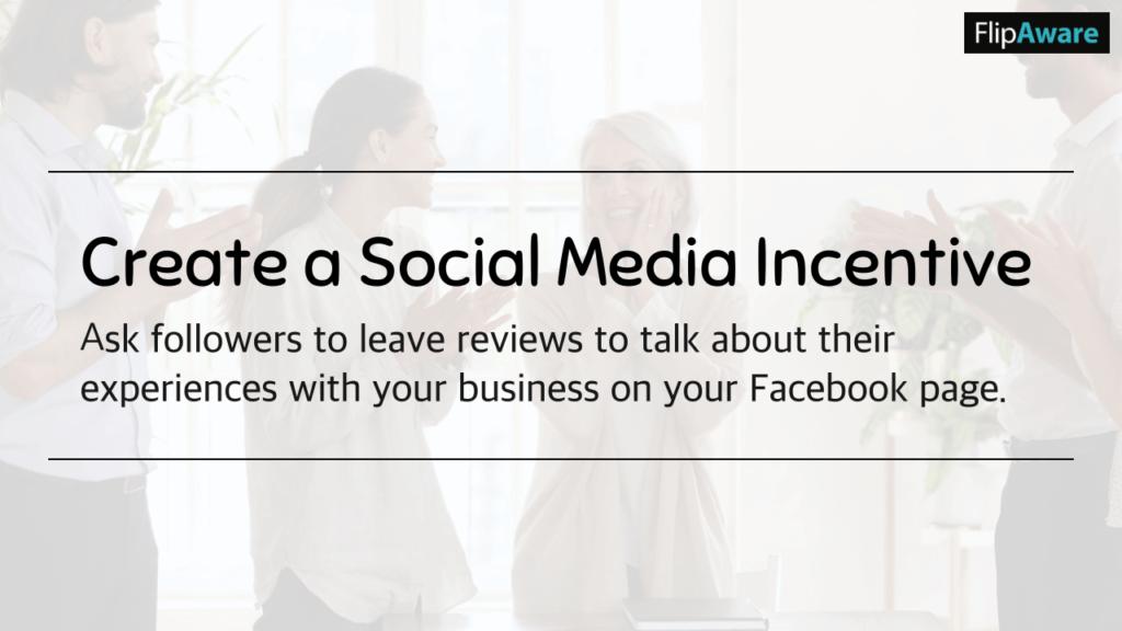 Create a Social Media Incentive