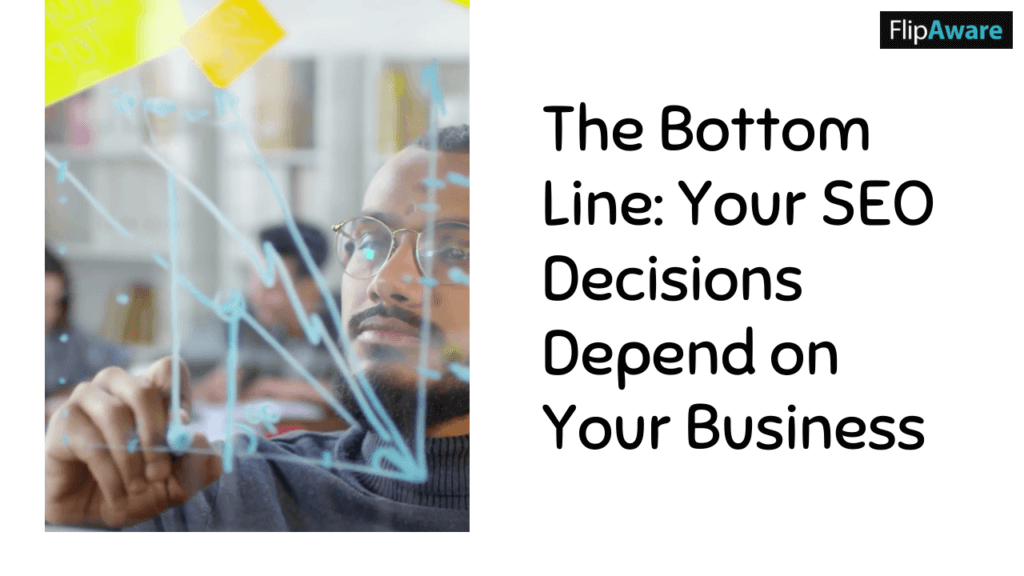 Your business depends on these decisions - Why DIY SEO Isn't a Good Idea For Your Business