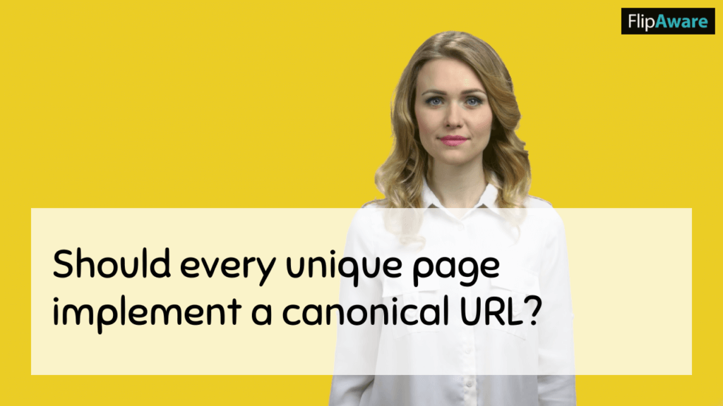 Why Do Canonical Links Matter and shouls every unique page implement a canonical url?